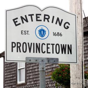 provincetown massachusetts sign_entering provincetown ma_cape cod tourism